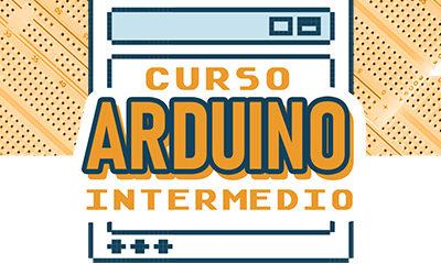 Curso Arduino Intermedio