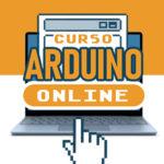 Curso Arduino Básico ONLINE