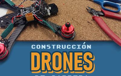 Curso Construcción de Drones de Carreras Open Source